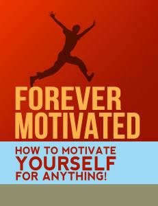 Forever Motivated 2