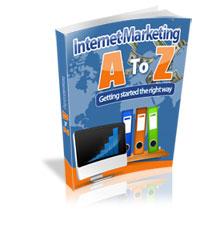 Internet Marketing A to Z 200 Internet Marketing   General